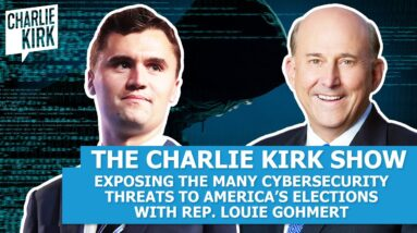 EXPOSING the MANY Cybersecurity Threats to America's Elections with Rep. Louie Gohmert