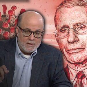 Mark Levin: I'm SICK of Fauci's Lies
