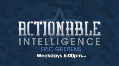 Actionable Intelligence w/ Eric Greitens 12.15.20