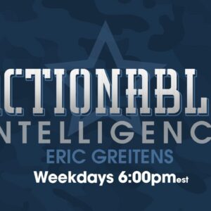 Actionable Intelligence w/ Eric Greitens 12.4.20