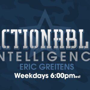 Actionable Intelligence w/ Eric Greitens 12.7.20