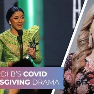 Cardi B's COVID Thanksgiving drama
