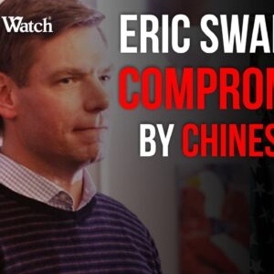 Chinese Intel Operative SPIED ON Eric Swalwell—Who Else Did She Spy On?