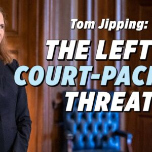Court-Packing Is A Threat To Our Democratic Republic: Thomas Jipping