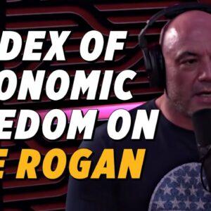 "Heritage's ""Index of Economic Freedom"" Cited on ""The Joe Rogan Experience"""