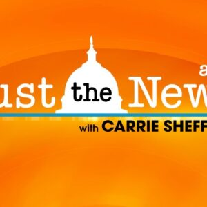 Just The News Am w/ Carrie Sheffield 12.1.20.