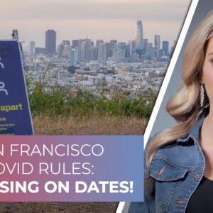 San Francisco COVID rules: No kissing on dates!