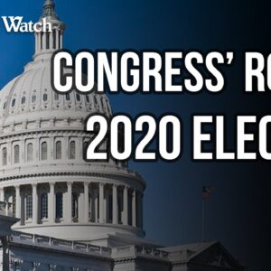 WATCH: Congress Has the Right to Accept OR Reject Electoral Votes for 2020 Election