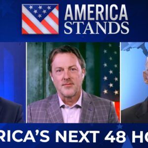 America Stands: The Next 48 Hours of History
