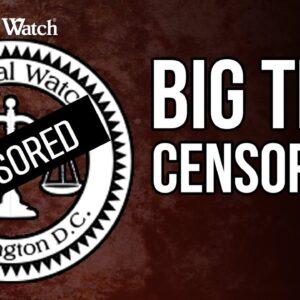 Leftist Big Tech Censorship OUT OF CONTROL