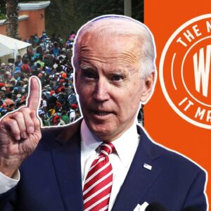 THOUSANDS of Migrants March to US. Biden Official Says NOT YET! | The News & Why It Matters | Ep 697