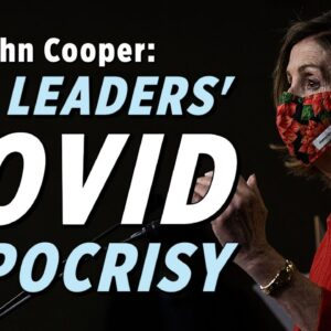 Our Leaders' COVID Hypocrisy Must Stop | John Cooper on Lars Larson Show
