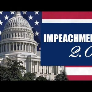 Congress Moves To Impeach Trump, Remove Him From Office, And Ban Him From Ever Holding Office Again