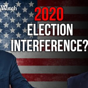 Foreign & Domestic Interference in the 2020 Election? | Lt. General Mike Flynn & Tom Fitton