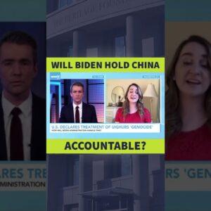 Will Biden Hold China Accountable? #Shorts
