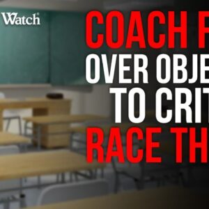 HS Football Coach for Objecting to BLM/Critical Race Theory in Daughter's Class!
