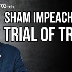 CANCEL CULTURE: SHAM Impeachment Trial Targets Trump & Free Speech!