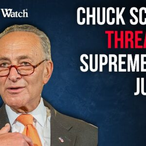 INCITEMENT? Reminder: Schumer Threatened SCOTUS Justices, Which is a Crime! DOJ/Senate did NOTHING!