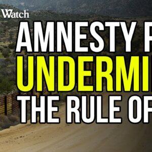 President Biden's DANGEROUS Amnesty Push for Illegal Aliens