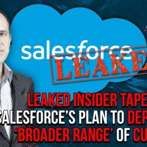 Leaked Insider Tape Reveals Salesforce's Plan to Deplatform 'Broader Range' of Customers