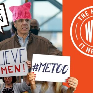 HYPOCRISY! Believe All Women Unless They Accuse Gov. Cuomo | The News & Why It Matters | Ep 735