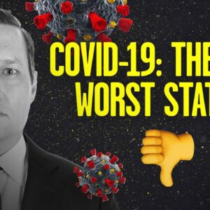 The Top Five WORST States in the Nation on COVID 19 Response   Stu Does America