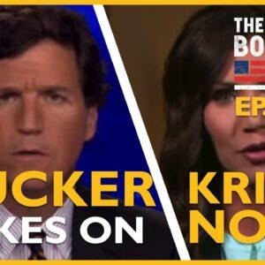 TEp. 1483 Tucker Takes On Kristi Noem In Must See Video - The Dan Bongino Show®