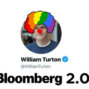 Bloomberg's Bill Turton Makes Wall of Shame History In FIRST EVER 2x Retraction In SAME ARTICLE