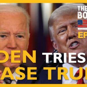 Ep. 1476 Biden Tries To Erase Trump - The Dan Bongino Show®