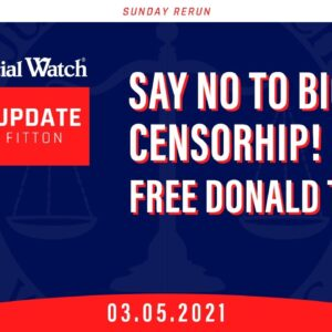 SAY NO TO BIG TECH CENSORSHIP—Free Donald Trump!  Left Seeks to Abuse IRS Info—AGAIN