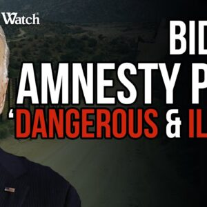 """Just Say NO to President Biden's """"Dangerous & Illegal"""" Amnesty Push!"""
