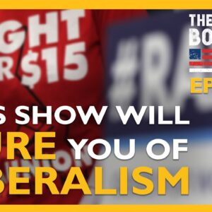 Ep. 1475 This Show Will Cure You of Your Liberalism - The Dan Bongino Show®