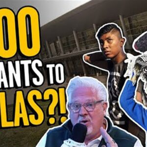 'REPREHENSIBLE': 3k Migrants Moving to Dallas WITHOUT Texas' Permission | The Glenn Beck Program