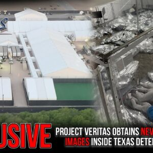 BREAKING: Project Veritas Obtains Never-Before-Seen Images Inside Texas Detention Facility