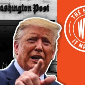 MSM Agenda: The REAL Reason WaPo Refuses to Retract Trump Story | The News & Why It Matters | Ep 737