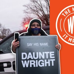 CHAOS Erupts in MN After Police Shooting of Daunte Wright | The News & Why It Matters | Ep 756