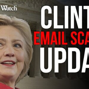 Supreme Court Drops the Ball on Clinton Email Testimony -- What Will Happen Next?