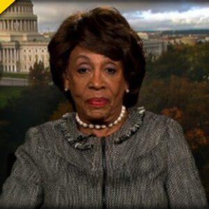 You'll be FURIOUS after Seeing How Maxine Waters is Dealing with Criticism Now