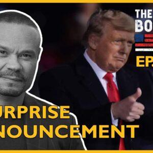 Ep. 1507 A Surprise Announcement - The Dan Bongino Show®