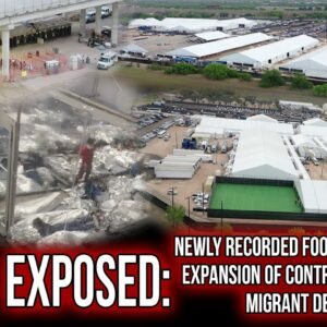 EXPOSED: Newly Recorded Footage Shows the Expansion of Controversial Texas Migrant Detention Center