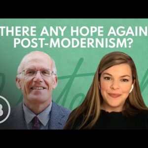 Is There Any Hope Against Post-Modernism? | Relatable with Allie Beth Stuckey