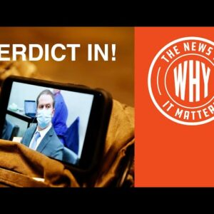How Will America React to the GUILTY Chauvin Verdict? | The News & Why It Matters | Ep 762