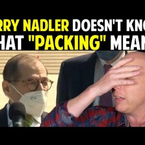 """JERRY NADLER DOESN'T KNOW WHAT """"PACKING"""" MEANS!"""