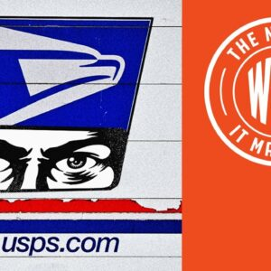 USPS: From Delivering Your Mail to Spying On You | The News & Why It Matters | Ep 764