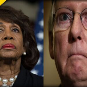 WATCH McConnell BLAST Maxine Waters After She CROSSED the Line Inciting Violence
