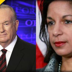 OMG! Bill O'Reilly EXPOSES Susans Rice's DARKEST Secret