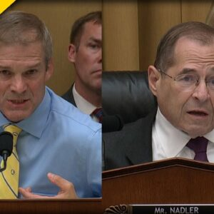WATCH Nadler Have a FIT when Jim Jordan Questions His Plans to Pack the Supreme Court