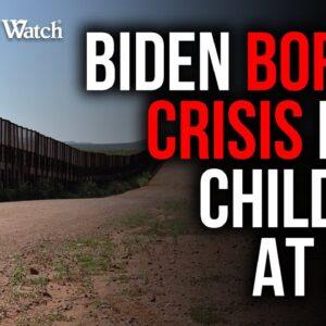 Biden Border Crisis HURTS Children -- Judicial Watch Sues for Truth!