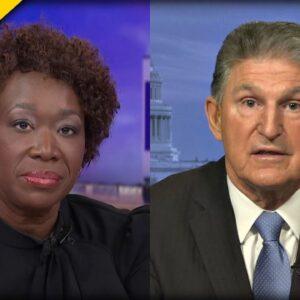 UNHINGED MSNBC Host Joy Reid UNLEASHES on Dem Joe Manchin for Supporting Filibuster