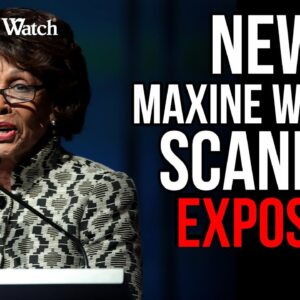 EXPOSED: Special Treatment for Maxine Waters!